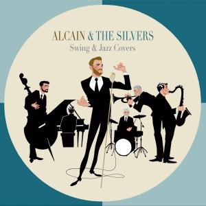 ALCAIN & THE SILVERS Swing & Jazz Covers portada mail